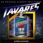 Tavares, Supercharged (CD)