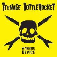 Teenage Bottlerocket, Warning Device (CD)