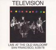 Television, Live at the Old Waldorf San Francisco, 6/29/78 (CD)