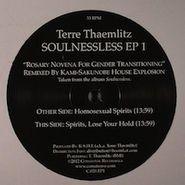 "Terre Thaemlitz, Soulnessless EP 1 (12"")"