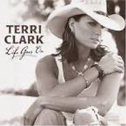 Terri Clark, Life Goes On (CD)