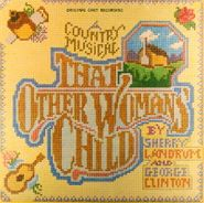 Sherry Landrum, That Other Woman's Child [Original Cast] (LP)