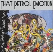 That Petrol Emotion, End Of The Millenium Psychosis Blues (CD)