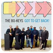 The Bo-Keys, Got To Get Back! (LP)