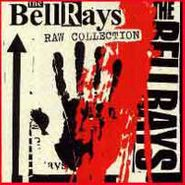 The BellRays, Raw Collection (CD)