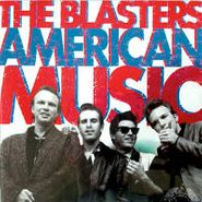 The Blasters, American Music (CD)