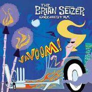 The Brian Setzer Orchestra, Vavoom! (CD)