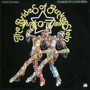 The Brides Of Funkenstein, Funk Or Walk (CD)