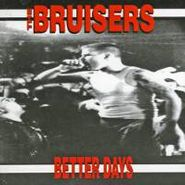 The Bruisers, Better Days (CD)