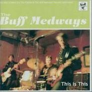 Billy Childish & The Buff Medways, This Is This (CD)