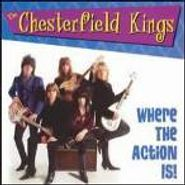 The Chesterfield Kings, Where The Action Is! (CD)