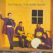 The Cranberries, To The Faithful Departed (CD)