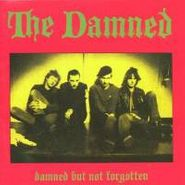 The Damned, Damned But Not Forgotten (CD)