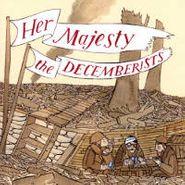 The Decemberists, Her Majesty The Decemberists (CD)
