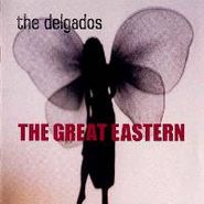 The Delgados, The Great Eastern (CD)