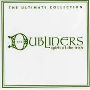 The Dubliners, Spirit Of The Irish - The Ultimate Collection (CD)