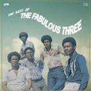 The Fabulous Three, The Best Of The Fabulous Three (CD)