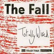 The Fall, Totally Wired: The Rough Trade Anthology (CD)