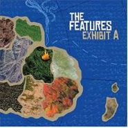 The Features, Exhibit A (CD)