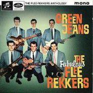 The Flee-Rekkers, Green Jeans - The Flee-Rekkers Anthology (CD)