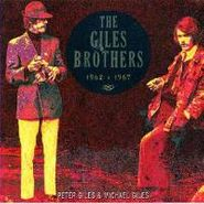 The Giles Brothers, The Giles Brothers 1962-1967 (CD)