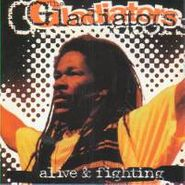 The Gladiators, Alive & Fighting (CD)