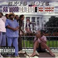Geto Boys, Da Good Da Bad & Da Ugly (CD)