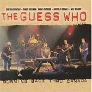 The Guess Who, Running Back Thru Canada - Live (CD)
