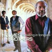 The Holmes Brothers, Speaking In Tongues (CD)