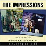 The Impressions, This Is My Country / The Young Mods' Forgotten Story (CD)