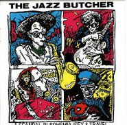The Jazz Butcher, A Scandal In Bohemia / Sex & Travel (CD)