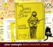 Jerry Garcia Band, After Midnight - Kean College, 2/28/80 (CD)