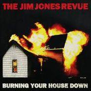 The Jim Jones Revue, Burning Your House Down (CD)