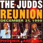 The Judds, Reunion: December 31, 1999, Phoenix, Arizona (CD)