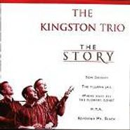 The Kingston Trio, The Story (CD)