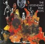 The Legendary Pink Dots, Shadow Weaver (CD)