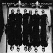Cabaret Voltaire, The Living Legends (CD)
