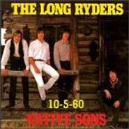 The Long Ryders, Native Sons 10-5-60 (CD)