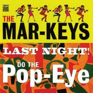 The Mar-Keys, Last Night/Do The Pop-Eye (CD)