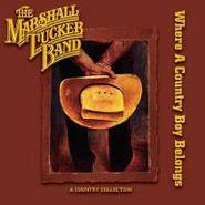 The Marshall Tucker Band, Where A Country Boy Belongs (CD)