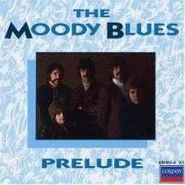 The Moody Blues, Prelude (CD)