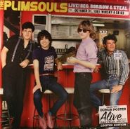 The Plimsouls, Live! Beg, Borrow & Steal: October 31, 1981 Whisky A Go Go [Limited Edition] (LP)
