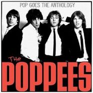 The Poppees, Pop Goes The Anthology [Limted Edition, Colored Vinyl] (LP)