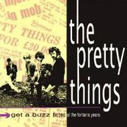 The Pretty Things, Get A Buzz: The Best Of The Fontana Years (CD)