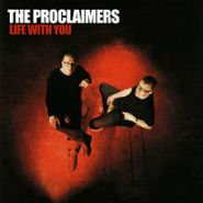 The Proclaimers, Life With You (CD)