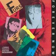 The Psychedelic Furs, Forever Now (CD)