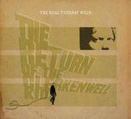 The Real Tuesday Weld, The Return Of The Clerkenwell Kid (CD)