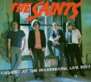 The Saints, Cabaret At The Roundhouse: Live 1977 (CD)