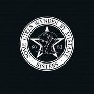 The Sisters Of Mercy, Some Girls Wander By Mistake (CD)
