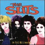 The Slits, In The Beginning (CD)
